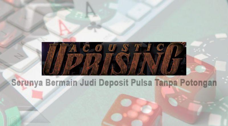 Deposit Pulsa Tanpa Potongan - Serunya Bermain Judi - Situs Game